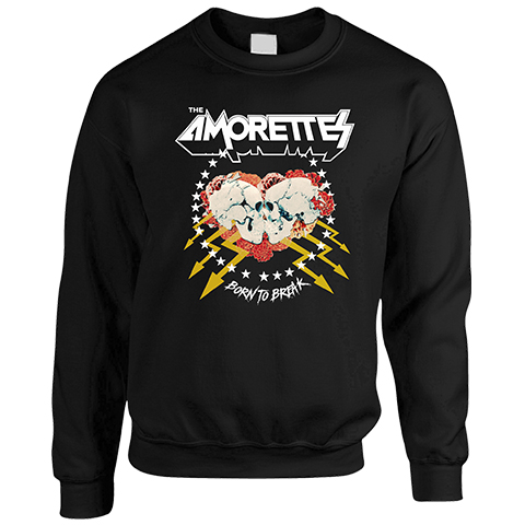 The Amorettes Born To Break Sweatshirt